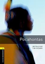 Oxford Bookworms Library: Stage 1: Pocahontas(CD'li)