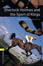 Oxford Bookworms Library: Stage 1: Sherlock Holmes and the Sport of Kings(CD'li)