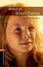 Oxford Bookworms Library: Stage 2: Anne of Green Gables(CD'li)