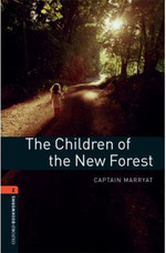 Oxford Bookworms Library: Stage 2: The Children of the New Forest(CD'li)