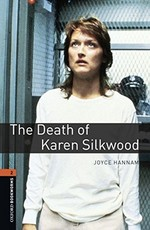 Oxford Bookworms Library: Stage 2: The Death of Karen Silkwood(CD'li)