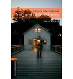 Oxford Bookworms Library: Stage 2: Ghosts International: Troll and Other Stories(CD'li)