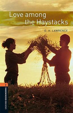 Oxford Bookworms Library: Stage 2: Love among the Haystacks(CD'li)