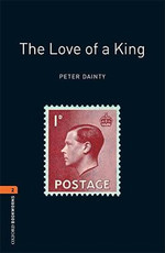 Oxford Bookworms Library: Stage 2: The Love of a King(CD'li)