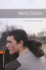 Oxford Bookworms Library: Stage 2: Matty Doolin
