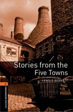 Oxford Bookworms Library: Stage 2: Stories from the Five Towns(CD'li)