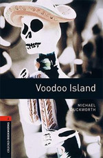 Oxford Bookworms Library: Stage 2: Voodoo Island(CD'li)
