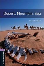 Oxford Bookworms Library: Stage 4: Desert, Mountain, Sea
