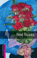 Oxford Bookworms Library: Starter: Red Roses(CD'li)