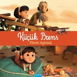 Küçük Prens - Filmin Öyküsü