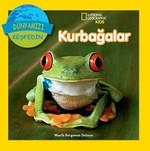 National Geographic Kids - Dünyanızı Keşfedin Kurbağalar