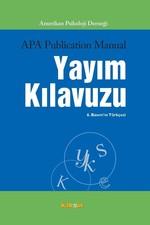 Amerikan Psikoloji Derneği Yayım Kılavuzu - 6. Basım'ın Türkçesi