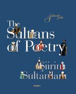 The Sultans of Poetry Şiirin Sultanları