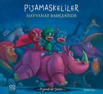Pijamalılar Çetesi - Pijamaskeliler Hayvanat Bahçesinde