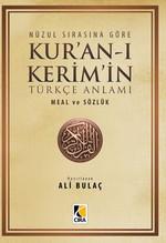 Nüzul Sırasına Göre Kur'an-ı Kerim'in Türkçe Anlamı Küçük Boy