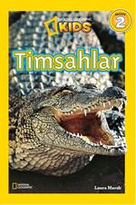 National Geographic Kids - Timsahlar