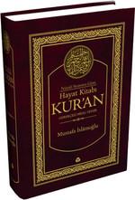 Nüzul Sırasına Göre Hayat Kitabı Kur'an