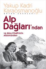 Alp Dağları'ndan ve Miss Chalfrin'in Albümünden
