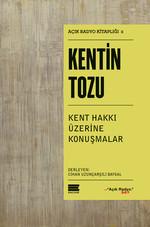 Kentin Tozu-Kent Hakkı Üzerine Konu
