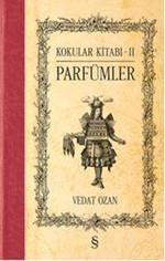 Kokular Kitabı 2 - Parfümler