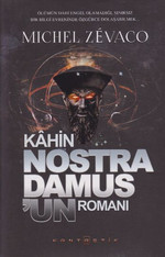 Kahin Nostra Damus'un Romanı