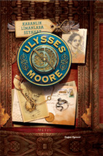 Ulysses Moore 14 - Karanlık Limanlara Seyahat - Ciltli