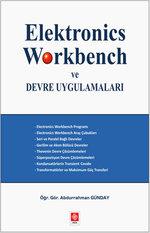 Elektronics Workbench ve Devre Uygulamaları
