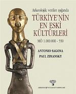 Arkeolojik Veriler Işığında Türkiye'nin En Eski Kültürleri