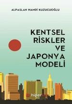 Kentsel Riskler ve Japonya Modeli