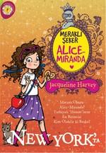 Meraklı Şeker Alice Miranda - New York'ta