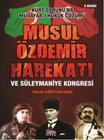 Musul Özdemir Harekatı ve Süleymaniye Kongresi