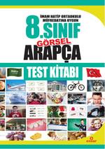 İmam Hatip Ortaokulu Müfredatına Uygun 8. Sınıf Görsel Arapça Test Kitabı