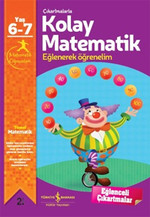 Çıkartmalarla Kolay Matematik Eğlenerek Öğrenelim 6-7 Yaş