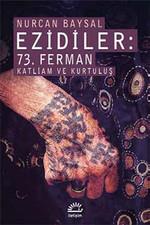 Ezidiler - 73. Ferman Katliam ve Kurtuluş