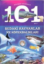 Bilmen Gereken 101 Şey - Sudaki Hayvanlar ve Köpekbalıkları