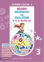 Olimpik Çocuk 3 - Bilsem Matematik ve Zeka Kitabı