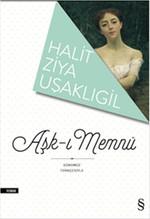Günümüz Türkçesiyle Aşk-ı Memnu