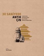 30 Saniyede Antik Çin