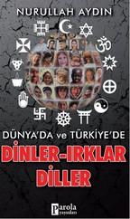 Dünya'da ve Türkiye'de Dinler- Irklar-Diller