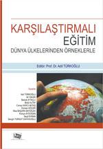 Karşılaştırmalı Eğitim Dünya Ülkelerinden Örneklerle