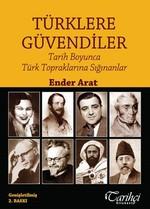 Türklere Güvendiler - Tarih Boyunca Türk Topraklarına Sığınanlar