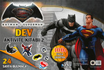 Batman ve Superman Dev Aktivite Kitabı 2