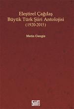 Eleştirel Çağdaş Büyük Türk Şiiri Antolojisi 1920 - 2015