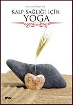 Kalp Sağlığı İçin Yoga
