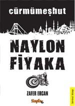 Naylon Fiyaka - Cürmümeşhut
