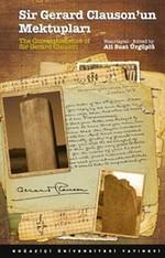 Sir Gerard Clauson'un Mektupları - 13. Yüzyıl Öncesi İç Asya'da Türkler ve Diğer Kavimler