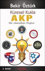 Küresel Kukla AKP - Bir Amerikan Projesi