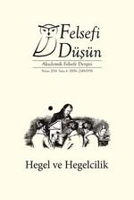 Felsefi Düşün Sayı: 6  Hegel ve Hegelcilik