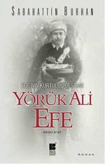 Ege'nin Kurtuluş Destanı - Yörük Ali Efe