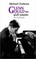 Glenn Gould'un Gizli Yaşamı